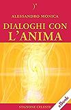 Dialoghi con l'Anima: 5 (Stazione Celeste eBook)