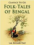 Folk-Tales of Bengal (Classics To Go)