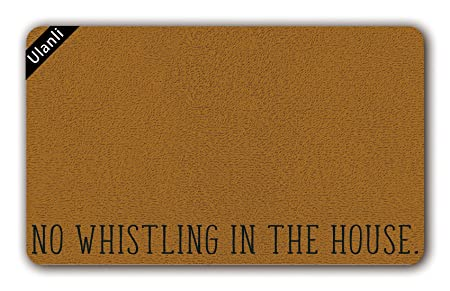 ulanli no whistling in the house funny doormat dog owners welcome