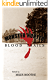 Monster Hunter Blood Trails (Legends of the Monster Hunter Book 4)