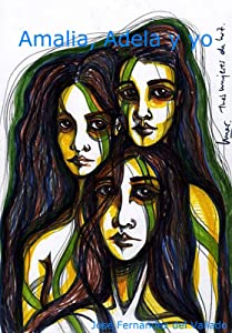 Amalia, Adela y yo. (Amalia Adela y yo. nº 1) (