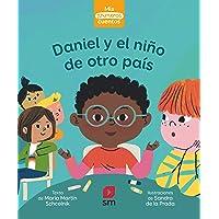 Daniel y el niño de otro país (Mis primeros cuentos)