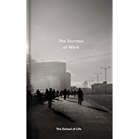 The Sorrows of Work (Essay Books) (English Edition)