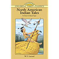 North American Indian Tales (Dover Children's Thrift Classics) (English Edition)