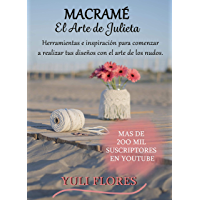 El Arte de Julieta: Macramé (Spanish Edition)
