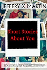 Short Stories About You Kindle Edition