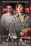 Questioning Quain (Moon Pack Book 17)