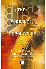The Wordsmith Chronicles: A Sweetycat Press Publication Kindle Edition