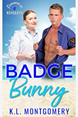 Badge Bunny: An Enemies-to-Lovers Romantic Comedy (Romance in Rehoboth Book 4) Kindle Edition