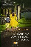 Il bambino con i petali in tasca (Bestseller Vol. 89)