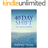 40 Day Shift: A Journey of Karma and Giving Back