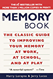 The Memory Book: The Classic Guide to Improving Your Memory at Work, at School, and at Play (English Edition)