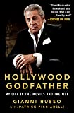 Hollywood Godfather: My Life in the Movies and