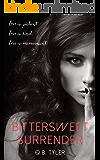 Bittersweet Surrender (English Edition)
