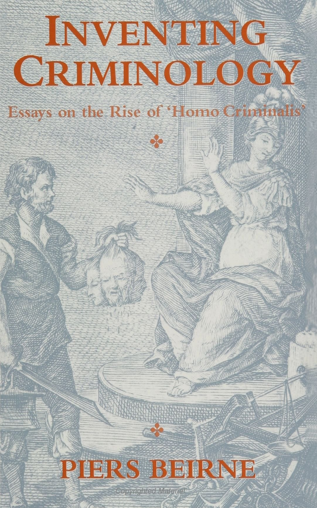 inventing criminology essays on the rise of homo criminalis inventing criminology essays on the rise of homo criminalis suny series in deviance and social control suny series in deviance social control