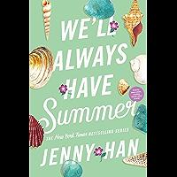 We'll Always Have Summer (Summer Series Book 3)