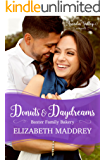 Donuts & Daydreams: An Arcadia Valley Romance (Baxter Family Bakery Book 4)