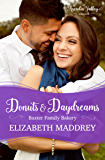 Donuts & Daydreams: Baxter Family Bakery Book Three (Arcadia Valley Romance 15)