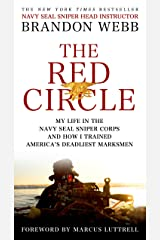 The Red Circle: My Life in the Navy SEAL Sniper Corps and How I Trained America's Deadliest Marksmen Kindle Edition