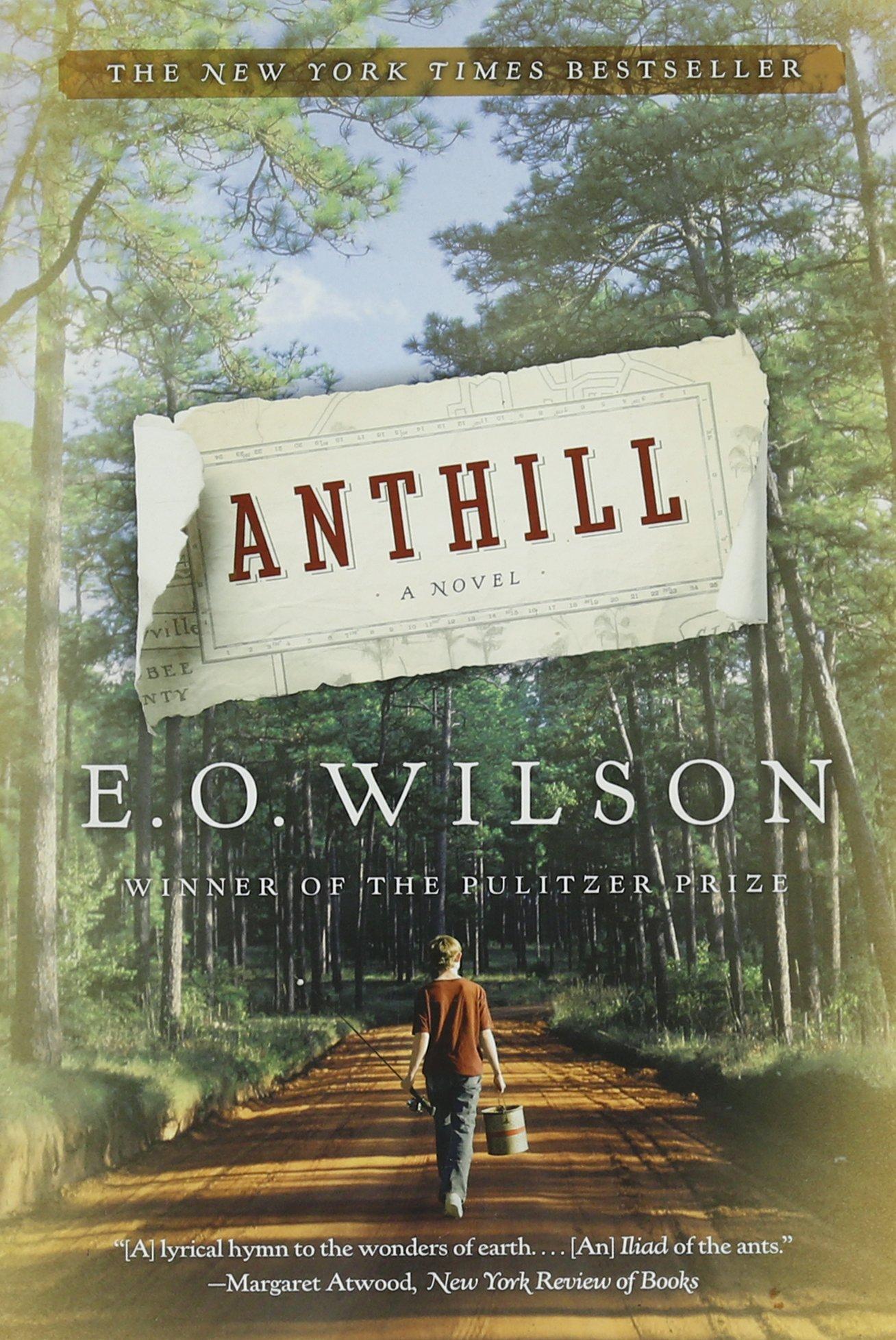 Anthill: A Novel: Edward O  Wilson: 9780393339703: Amazon