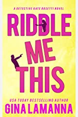 Riddle Me This (Detective Kate Rosetti Mystery Book 2) Kindle Edition