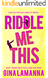 Riddle Me This (Detective Kate Rosetti Mystery Book 2)