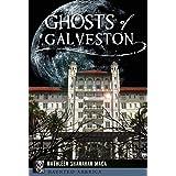 Ghosts of Galveston (Haunted America)