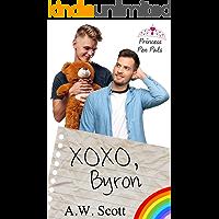XOXO, Byron: A M/M Age Play Romance (Princess Pen Pals Book 2)