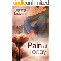 Pain of Today (Promises of Forever 2)