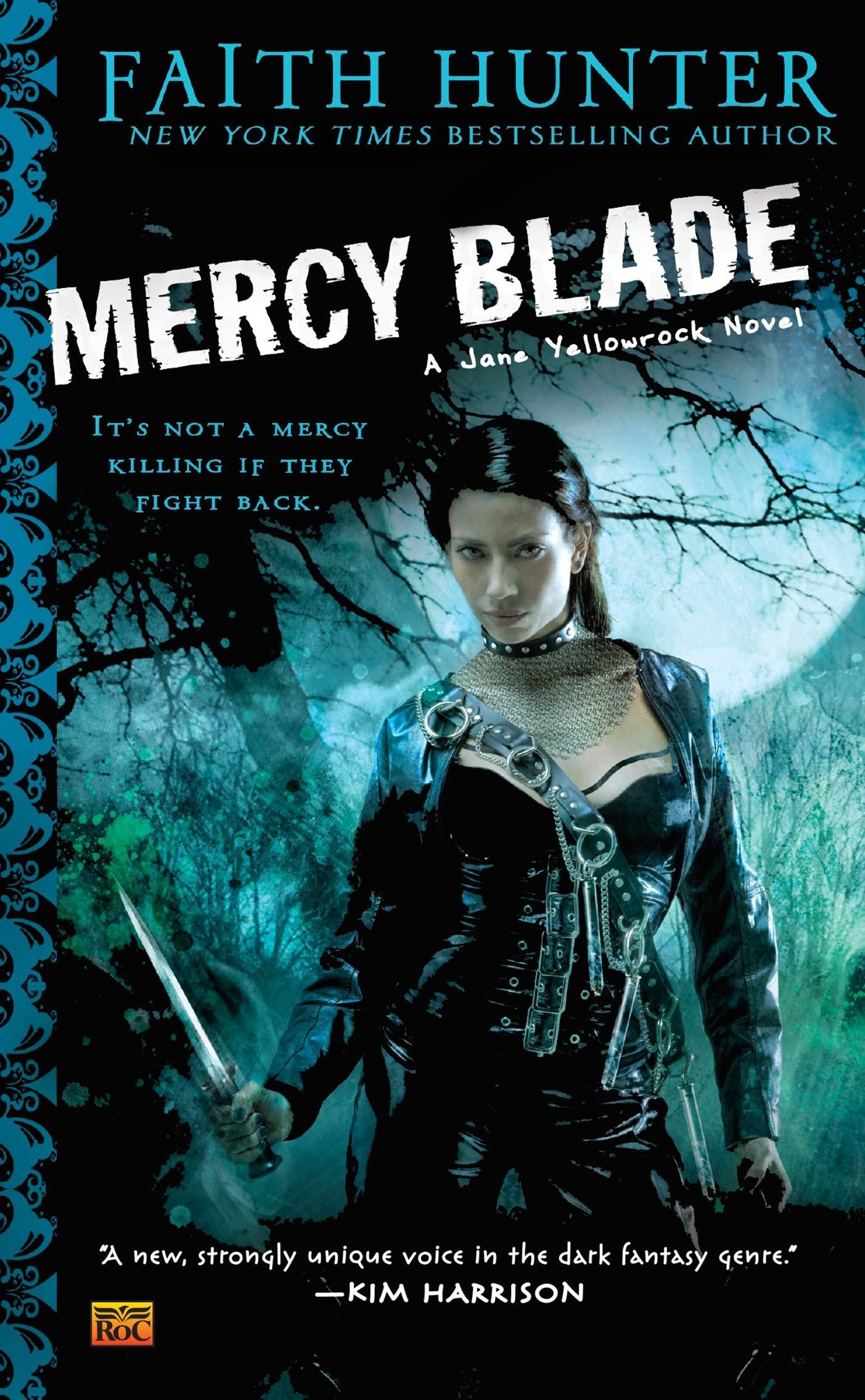 Mercy Blade (Jane Yellowrock, Book 3): Hunter, Faith ...