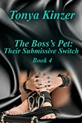 Their Submissive Switch (The Boss's Pet (BDSM) Book 4) Kindle Edition