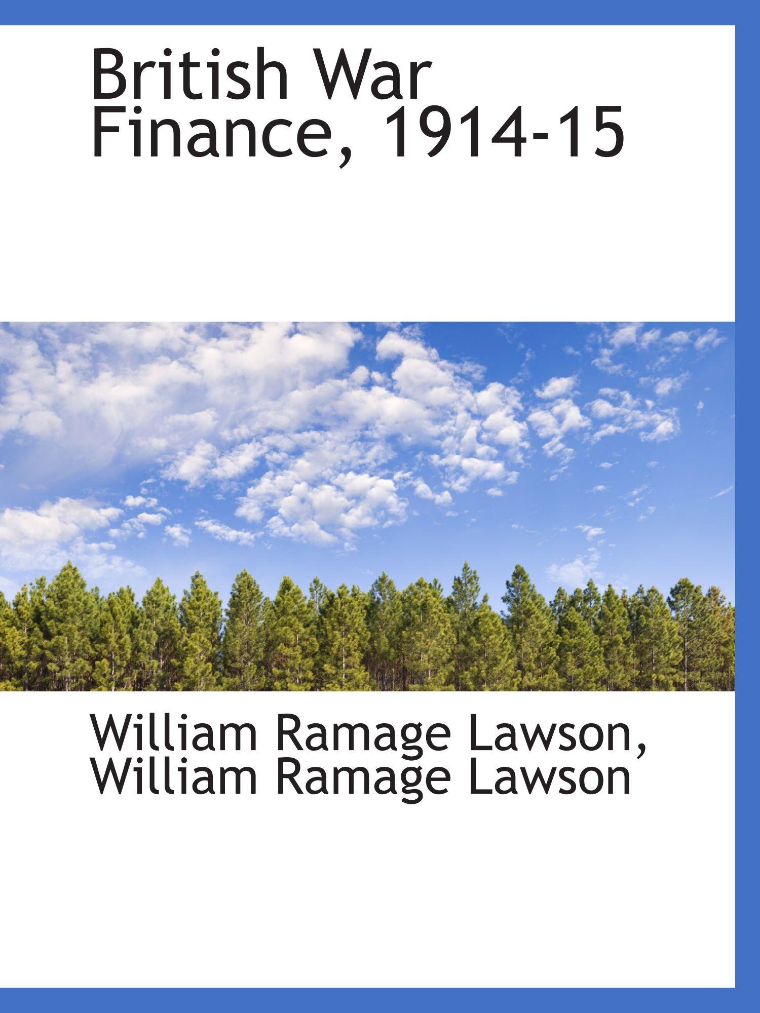 Download British War Finance, 1914-15 PDF