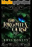 The Forgotten Curse (The Forgotten Ones Saga Book 1)