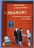 PRAGMATICS: COGNITION. CONTEXT AND CULTURE.
