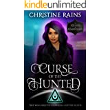 Curse of the Hunted: A Paranormal Romance Urban Fantasy (The Keepers of Knowledge)