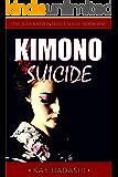 Kimono Suicide (The June Kato Intrigue Series Book 1)