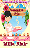 Sweetie Pie (A Candy Hearts Romance)