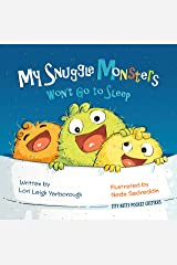 My Snuggle Monsters Wont Go to Sleep (Itty Bitty Pocket Critters Book 2) Kindle Edition