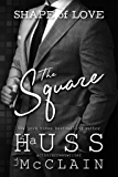 The Square (Shape of Love Book 2)