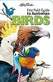 Steve Parish First Field Guides: Australian Birds