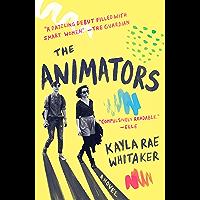 The Animators: A Novel (English Edition)