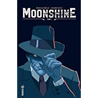Moonshine, Tome 2 :