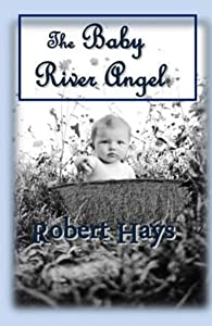 The Baby River Angel