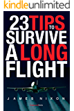 23 Tips To Survive A Long Flight