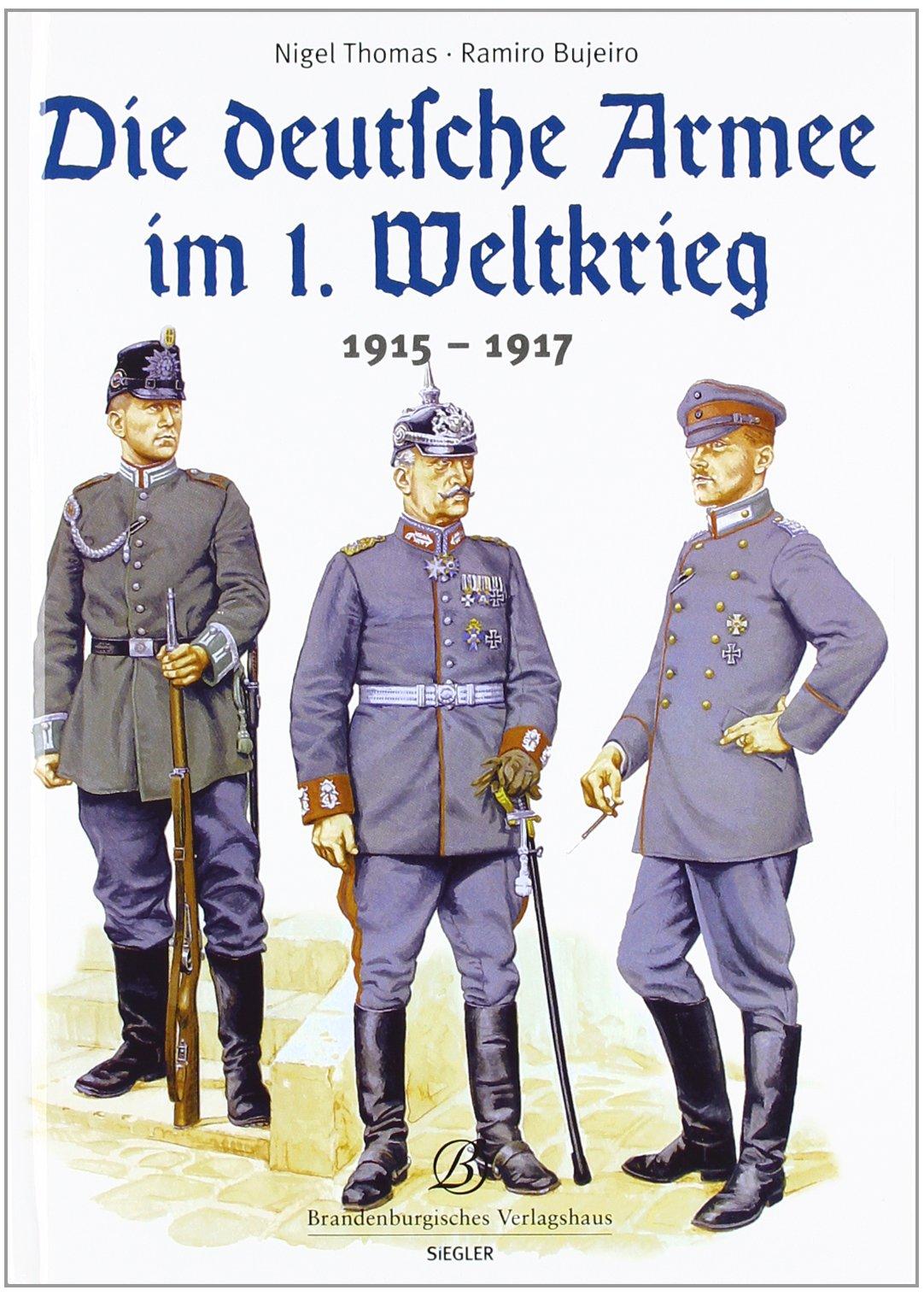 Die deutsche Armee im 1. Weltkrieg: 1915-1917
