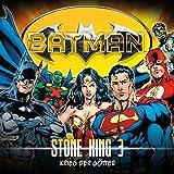 Batman: Stone King-Folge 03