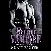 The Warrior Vampire: Last True Vampire 2
