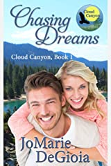 Chasing Dreams: Cloud Canyon Book 1 Kindle Edition