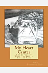 My Heart Center Kindle Edition