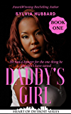 Daddy's Girl (Heart of Detroit Book 7)